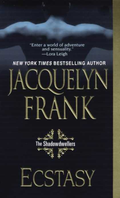 Bestsellers (2008) - Ecstasy: The Shadowdwellers by Jacquelyn Frank