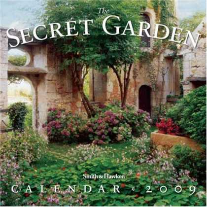 Bestsellers (2008) - The Secret Garden Calendar 2009 (Wall Calendars) by Smith & Hawken