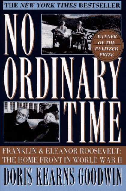 Bestsellers (2008) - No Ordinary Time: Franklin and Eleanor Roosevelt: The Home Front in World War II