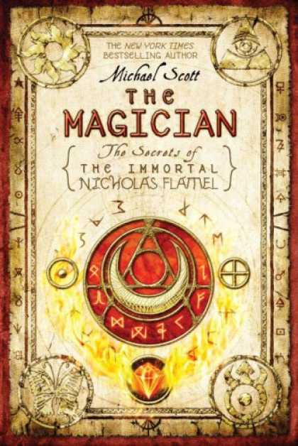 Bestsellers (2008) - The Magician: The Secrets of the Immortal Nicholas Flamel by Michael Scott