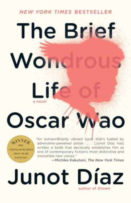 Bestsellers (2008) - The Brief Wondrous Life of Oscar Wao by Junot Díaz