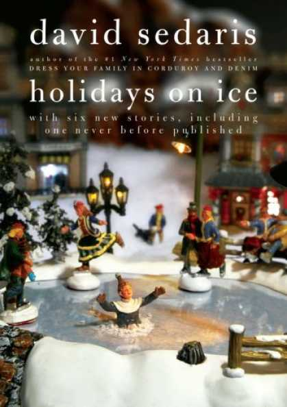 Bestsellers (2008) - Holidays on Ice by David Sedaris