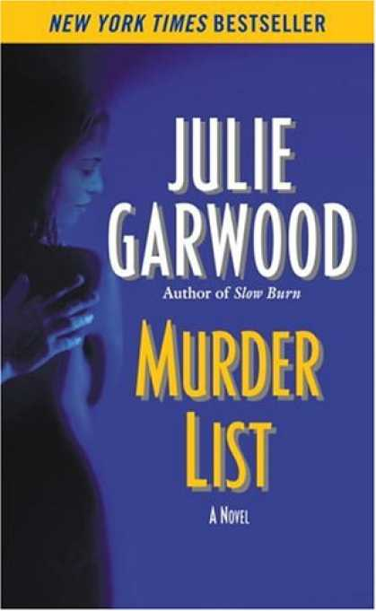Bestsellers (2008) - Murder List by Julie Garwood
