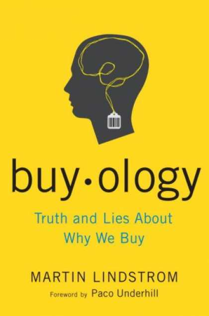 Bestsellers (2008) - Buyology: Truth and Lies About Why We Buy by Martin Lindstrom