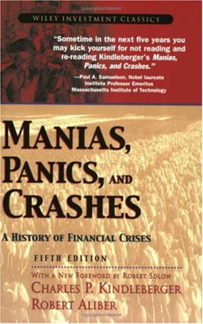 Bestsellers (2008) - Manias, Panics, and Crashes: A History of Financial Crises (Wiley Investment Cla