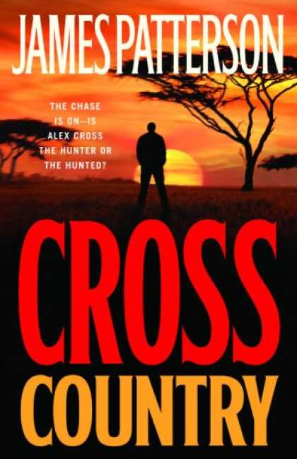 Bestsellers (2008) - Cross Country (Alex Cross Novels) by James Patterson