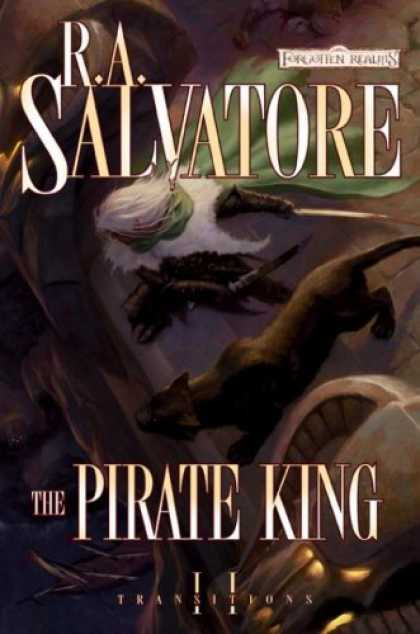 Bestsellers (2008) - The Pirate King (Forgotten Realms: Transitions, Book 2) by R.A. Salvatore