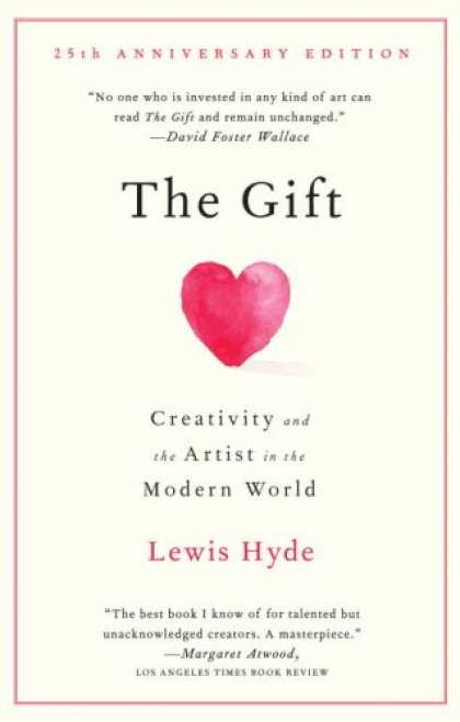 Bestsellers (2008) - The Gift: Creativity and the Artist in the Modern World (Vintage) by Lewis Hyde
