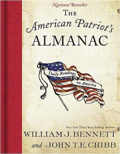 Bestsellers (2008) - The American Patriot's Almanac: Daily Readings on America by William J. Bennett