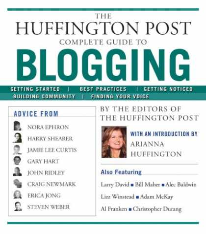 Bestsellers (2008) - The Huffington Post Complete Guide to Blogging by The editors of the Huffington