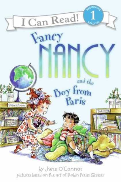 Bestsellers (2008) - Fancy Nancy and the Boy from Paris (I Can Read Book 1) by Jane O'connor