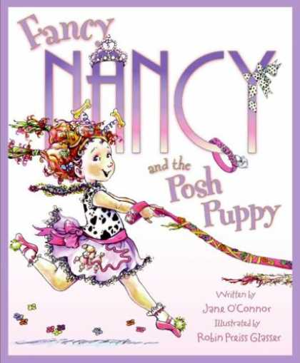 Bestsellers (2008) - Fancy Nancy and the Posh Puppy by Jane O'connor