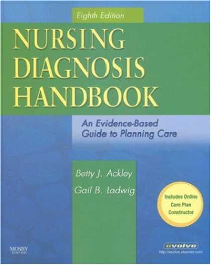 Bestsellers (2008) - Nursing Diagnosis Handbook: An Evidence-Based Guide to Planning Care by Betty J.