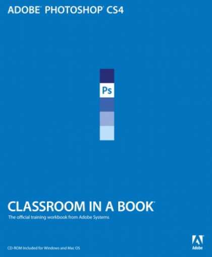 Bestsellers (2008) - Adobe Photoshop CS4 Classroom in a Book by Adobe Creative Team