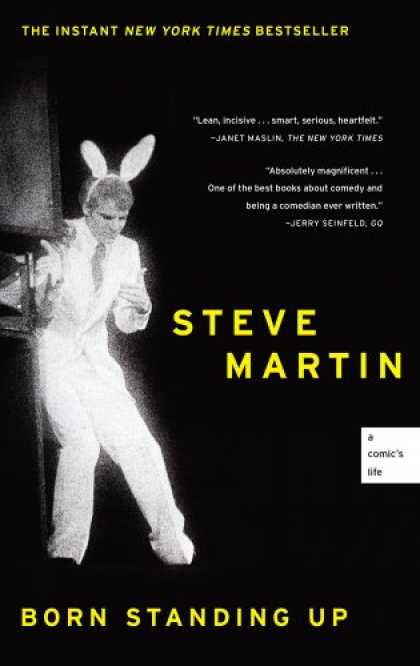 Bestsellers (2008) - Born Standing Up: A Comic's Life by Steve Martin