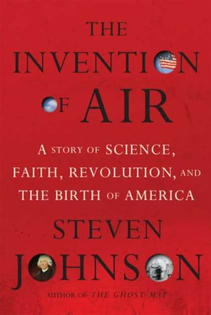 Bestsellers (2008) - The Invention of Air by Steven Johnson