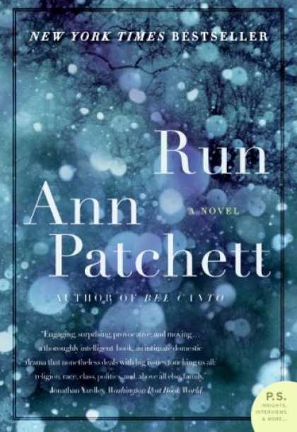 Bestsellers (2008) - Run: A Novel by Ann Patchett