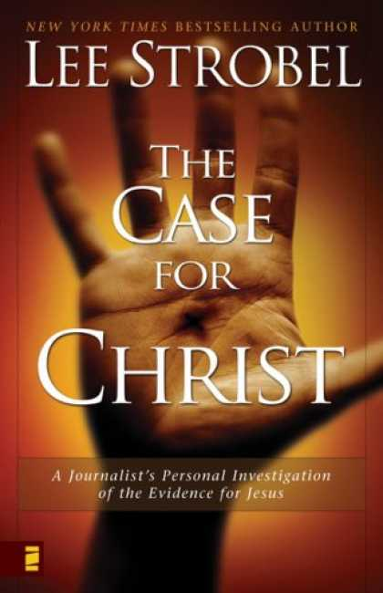 Bestsellers (2008) - The Case for Christ: A Journalist's Personal Investigation of the Evidence for