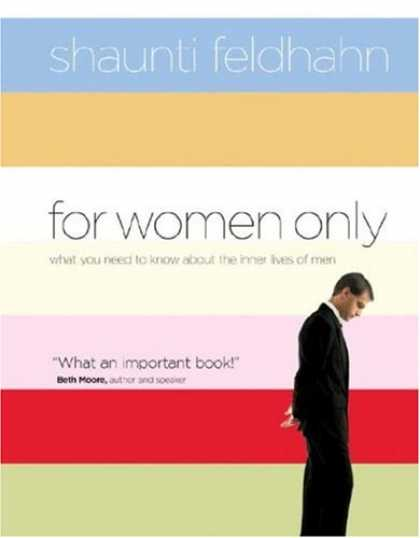 Bestsellers (2008) - For Women Only: What You Need to Know about the Inner Lives of Men by Shaunti Fe