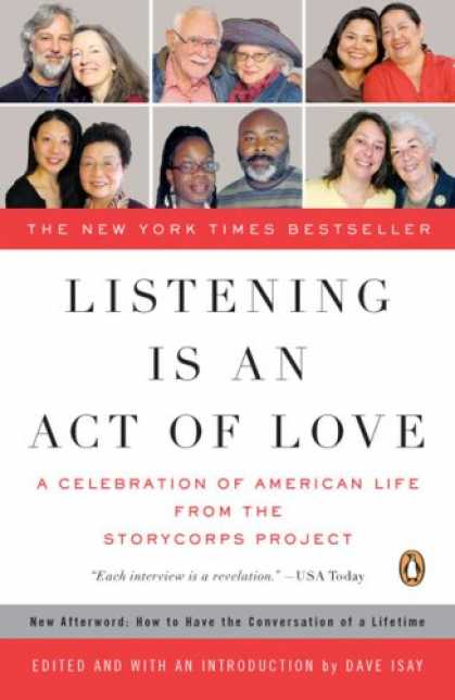 Bestsellers (2008) - Listening Is an Act of Love: A Celebration of American Life from the StoryCorps