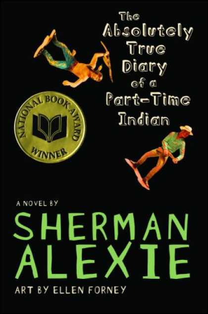 Bestsellers (2008) - The Absolutely True Diary of a Part-Time Indian by Sherman Alexie