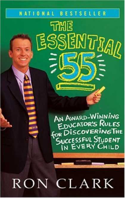 Bestsellers (2008) - The Essential 55: An Award-Winning Educator's Rules For Discovering the Successf
