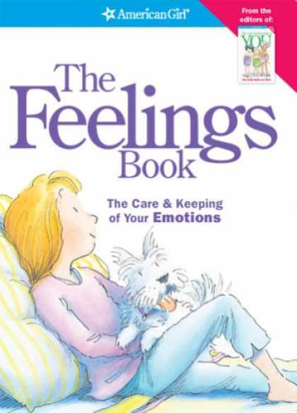 Bestsellers (2008) - The Feelings Book: The Care & Keeping of Your Emotions (American Girl) by Dr. Ly