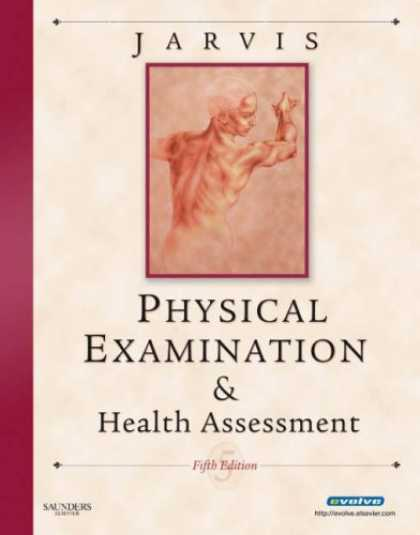 Bestsellers (2008) - Physical Examination & Health Assessment (Jarvis, Physical Examination & Health