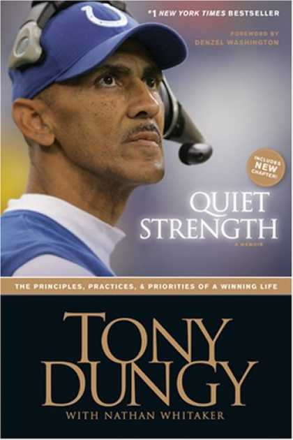 Bestsellers (2008) - Quiet Strength: The Principles, Practices, and Priorities of a Winning Life by T