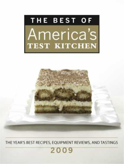 Bestsellers (2008) - The Best of America's Test Kitchen 2009: The Year's Best Recipes, Equipment Revi