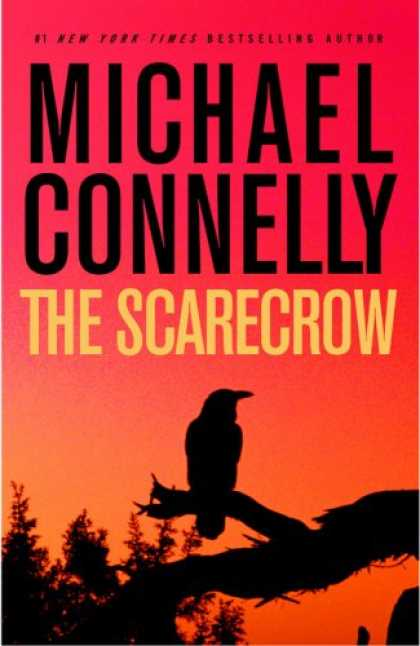 Bestsellers (2008) - The Scarecrow by Michael Connelly