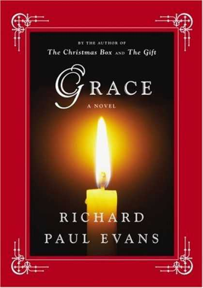 Bestsellers (2008) - Grace: A Novel by Richard Paul Evans