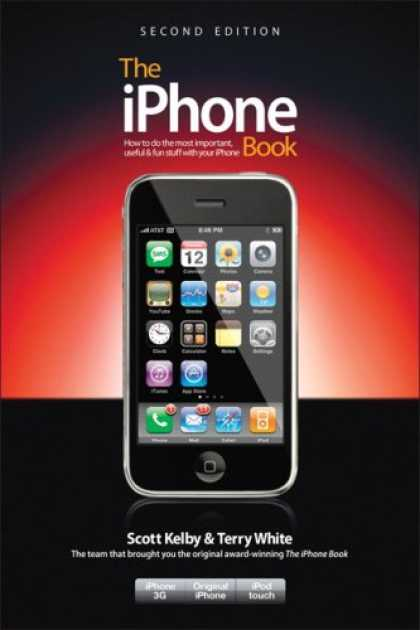 Bestsellers (2008) - The iPhone Book: How to Do the Most Important, Useful & Fun Stuff with Your iPho