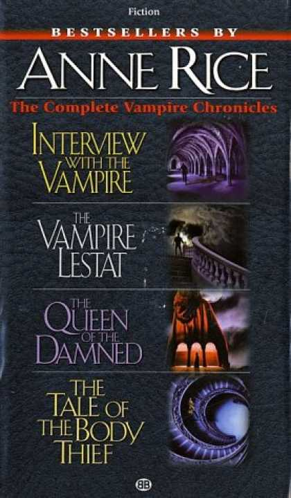 Bestsellers (2008) - Complete Vampire Chronicles (Interview with the Vampire, The Vampire Lestat, The