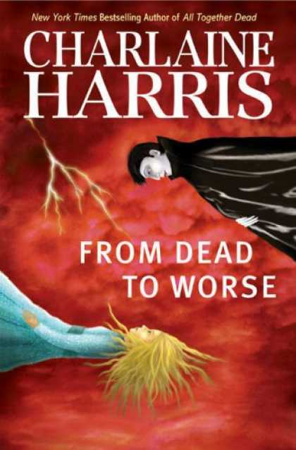 Bestsellers (2008) - From Dead to Worse (Southern Vampire Mysteries, Book 8) by Charlaine Harris