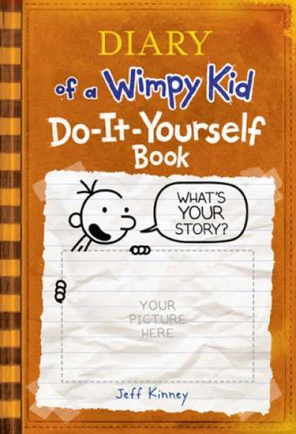 Bestsellers (2008) - Diary of a Wimpy Kid Do-It-Yourself Book by Jeff Kinney