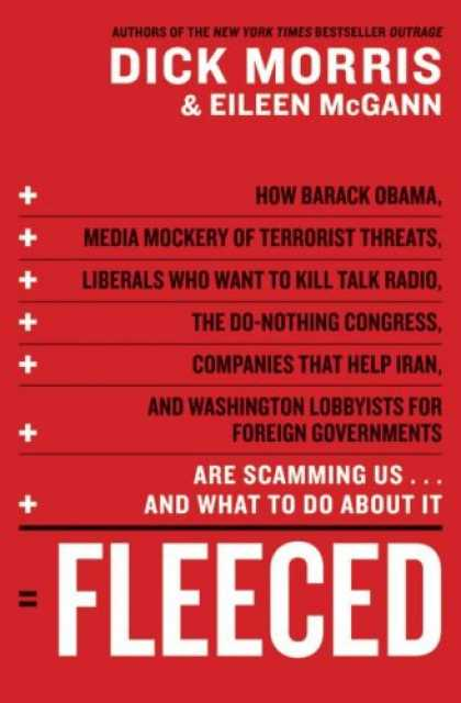 Bestsellers (2008) - Fleeced: How Barack Obama, Media Mockery of Terrorist Threats, Liberals Who Want