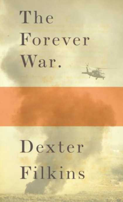 Bestsellers (2008) - The Forever War by Dexter Filkins