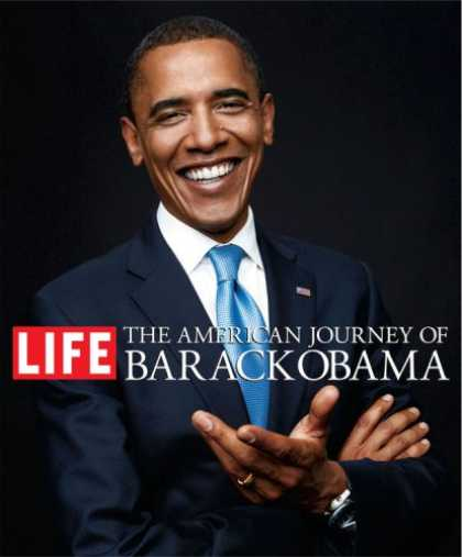 Bestsellers (2008) - The American Journey of Barack Obama by The Editors of Life Magazine