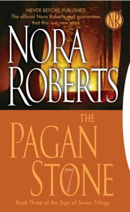 Bestsellers (2008) - The Pagan Stone: The Sign of Seven Trilogy by Nora Roberts