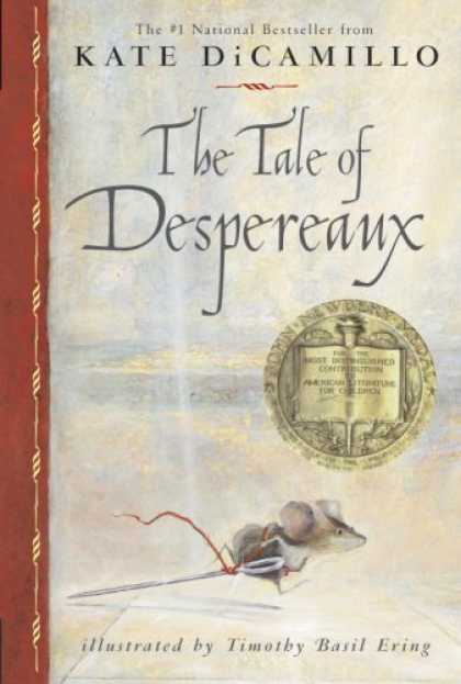 Bestsellers (2008) - The Tale of Despereaux: Being the Story of a Mouse, a Princess, Some Soup and a