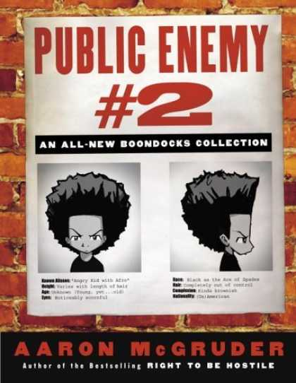 Bestselling Comics (2006) - Public Enemy #2: An All-New Boondocks Collection by Aaron Mcgruder