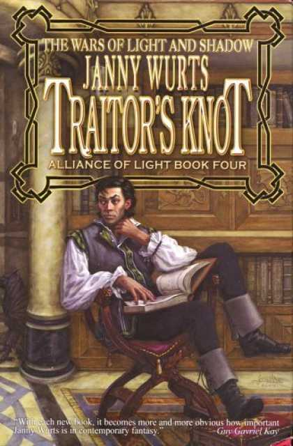 Bestselling Comics (2006) - Traitor's Knot (War of Light and Shadow: Volume Seven): Alliance of Light Book F - Wars Of Light And Shadow - Janny Wurts - Traitors Knot - Alliance Of Light - Book Four