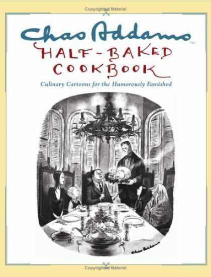 Bestselling Comics (2006) - Chas Addams Half-Baked Cookbook: Culinary Cartoons for the Humorously Famished b - Table - Dinner - Food - Plate - Chair