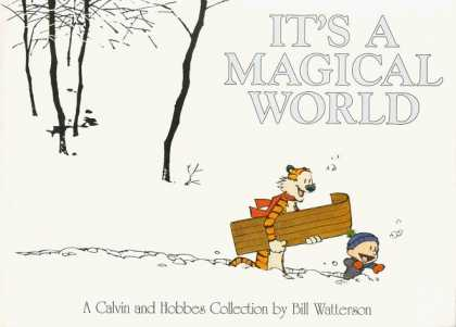 Bestselling Comics (2006) - It's A Magical World: A Calvin and Hobbes Collection by Bill Watterson - A Calvin And Hobbes Collection - Bill Watterson - Tree - Little - Carrying
