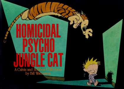 Bestselling Comics (2006) - Homicidal Psycho Jungle Cat: A Calvin and Hobbes Collection by Bill Watterson