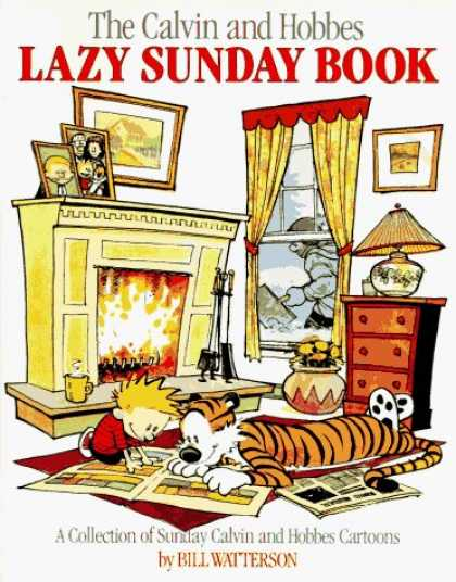 Bestselling Comics (2006) - The Calvin and Hobbes Lazy Sunday Book by Bill Watterson - Calvin And Hobbes - Lazy Sunday Book - Snow - Roaring Fire - A Collection Of Sunday Calvin And Hobbes Cartoons