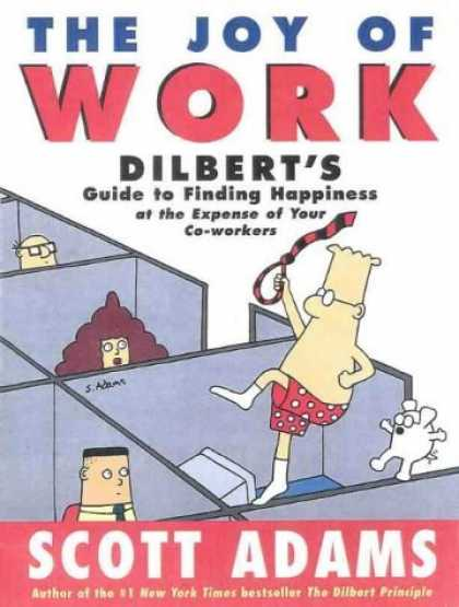 Bestselling Comics (2006) - The Joy of Work: Dilbert's Guide to Finding Happiness at the Expense of Your Co-
