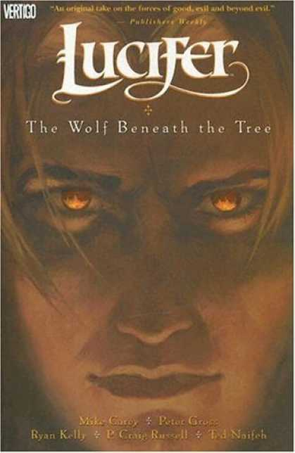 Bestselling Comics (2006) - Lucifer: The Wolf Beneath the Tree - Book #8 (Lucifer (Graphic Novels)) by Mike