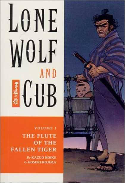 Bestselling Comics (2006) - The Flute of the Fallen Tiger (Lone Wolf and Cub, Vol. 3) by Kazuo Koike